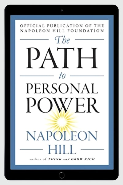 The Path to Personal Power (The Mental Dynamite Series) - Napoleon Hill