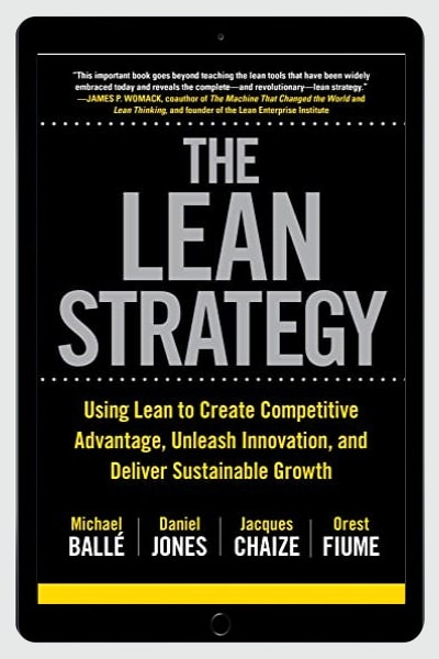 The Lean Strategy: Using Lean to Create Competitive Advantage, Unleash Innovation