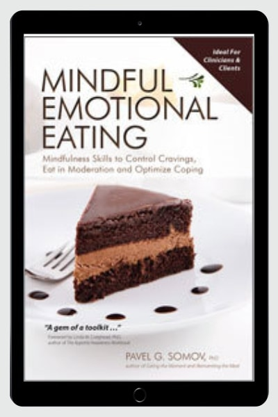 Mindful Emotional Eating: Mindfulness Skills To Control Cravings