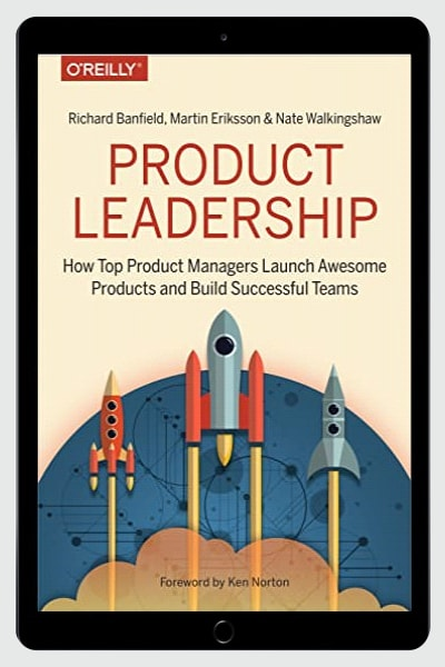 How Top Product Managers Launch Awesome Products and Build Successful Teams