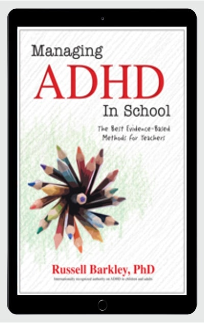 Managing ADHD in School The Best Evidence-Based Methods for Teachers