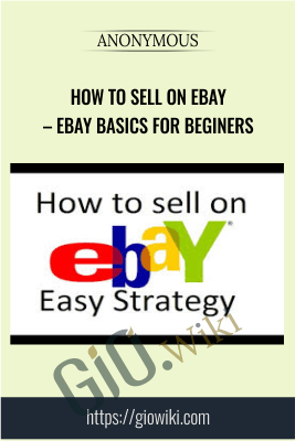 How to Sell on eBay – eBay Basics for Beginers
