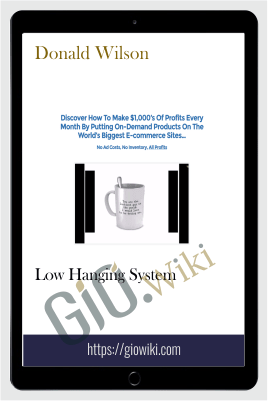 Low Hanging System – Donald Wilson